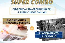 Super Combo Planejamento Financeiro + Planejamento Sucessório